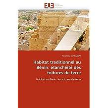 HABITAT TRADITIONNEL AU BENIN  ETANCHEITE DES