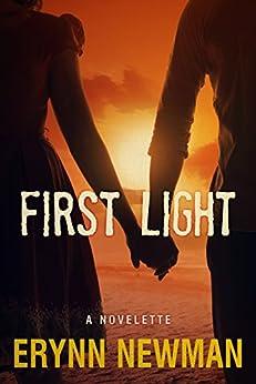 First Light by [Newman, Erynn]