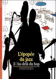 L'Epopée du jazz, tome 2 : Au-delà du bop par Franck Bergerot