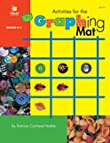 Activities for the Graphing Mat, Mrs, Patricia Cartland Noble, 1564513254