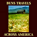 Buns Travels Across America, David Love, 1881274012