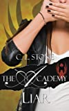 download ebook the academy - liar (the scarab beetle series) (volume 2) by c. l. stone (2014-08-18) pdf epub