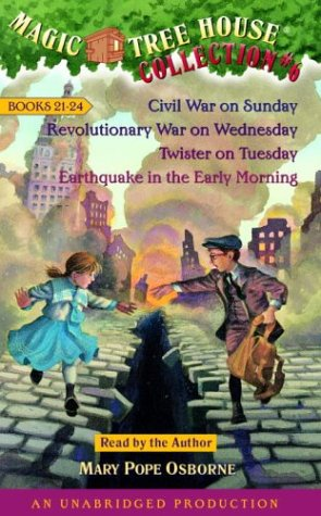 Magic Tree House Collection Volume 6: Books 21-24: #21 Civil War on Sunday; #22 Revolutionary War on Wednesday; #23 Twister on Tuesday; #24 Earthquake ... Mary Pope. Magic Tree House Series.) - Book  of the Magic Tree House