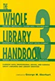 The Whole Library Handbook 3 9780838907818