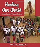 Healing Our World, David Morley, 1550415654