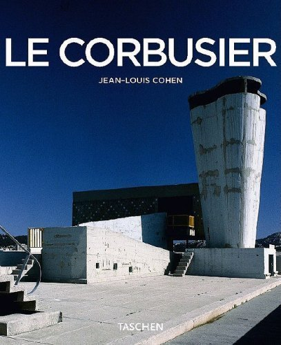 Le Corbusier, 1887-1965: The Lyricism of Architecture in the Machine Age (Taschen Basic Architecture)