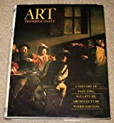 Art: A History of Painting- Sculpture- Architecture