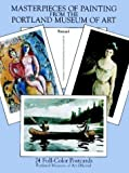 Masterpieces of Painting from the Portland Museum of Art: 24 Full-Color Postcards (Card Books)