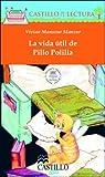 img - for La vida util de Pillo Polilla (Castillo de la Lectura Naranja) (Spanish Edition) book / textbook / text book