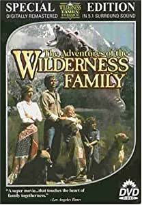 Wilderness Family Trilogy