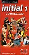 Initial 1 : méthode de français (2 cassettes collectives) par Sala