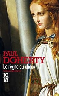 Le règne du chaos par Paul  C. Doherty