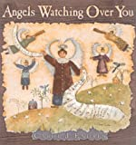 Angels Watching over You, Carol J. Endres, 0736907483