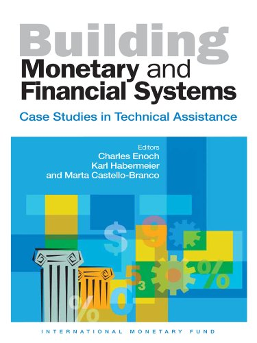 Building Monetary and Financial Systems: Case Studies in Technical Assistance Creditor Business Card