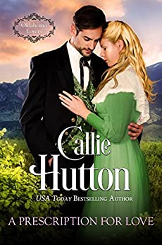 A Prescription For Love: An Oklahoma Lovers book by [Hutton, Callie]