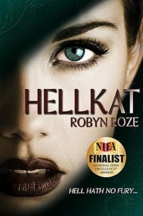 HellKat - Kindle edition by Robyn Roze, Mallory Rock, Jennifer