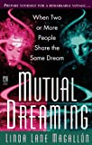Mutual Dreaming, Linda L. Magallon, 0671526847