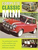 Complete Classic Mini 1959-2000, Chris Rees, 1899870601