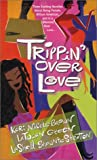 img - for Trippin' Over Love: A Matter Of Trust\A Fateful Possibility\The Art Of Selfishness book / textbook / text book