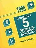 The Five Minute Clinical Consult, 1995, Dambro, Mark R., 0683037412