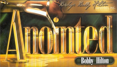 Anointed--4 audios by Bishop Bobby Hilton Ministries, Inc.