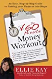 The 60-Minute Money Workout, Ellie Kay, 0307446034