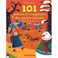 101 POÉSIES ET COMPTINES DES 4 SAISONS