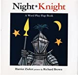 Night, Knight, Harriet Ziefert, 0395851602