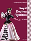 img - for Royal Doulton Figurines, 11th Edition - A Charlton Standard Catalogue book / textbook / text book