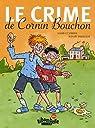 Le crime de Cornin Bouchon par Debecker