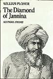 img - for The Diamond of Jannina: Ali Pasha, 1741-1822 book / textbook / text book