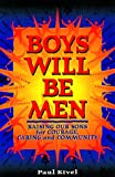 Boys Will Be Men, Paul Kivel, 0865713952