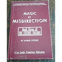 MAGIC BY MISDIRECTION (Book Three of the Fitzkee Trilogy)