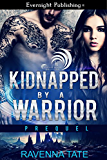 Kidnapped by a Warrior (A Sexy Manhattan Fairytale Book 1)