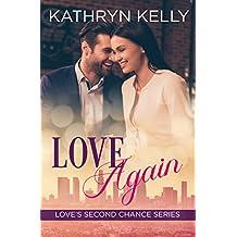 Love Again: Love's Second Chance Series