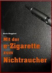 Mit der e-Zigarette zum Nichtraucher