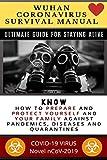 Wuhan Coronavirus Survival Manual: Ultimate Guide