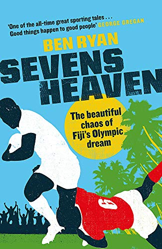 Pdf Outdoors Sevens Heaven: The Beautiful Chaos of Fiji's Olympic Dream