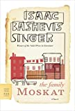 The Family Moskat, Isaac Bashevis Singer, 0374530645