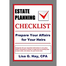 Estate Planning Checklist: Prepare Your Affairs for Your Heirs
