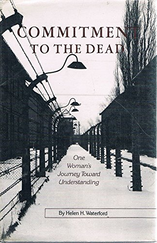 Commitment to the dead: One woman's journey toward understanding