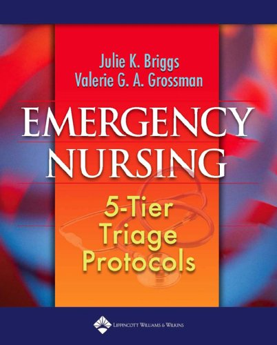Emergency Nursing: 5-Tier Triage Protocols