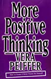 More Positive Thinking, Vera Pfeiffer, 1862044910