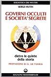 Governi occulti e societa segrete...