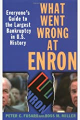 What Went Wrong at Enron: Everyone′s Guide to the Largest Bankruptcy in U.S. History Paperback
