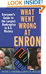 What Went Wrong at Enron: Everyone's...