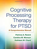 The culmination of more than 25 years of clinical work and research, this is the authoritative presentation of cognitive processing therapy (CPT) for posttraumatic stress disorder (PTSD). Written by the treatment's developers, the book includes se...