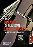 "The Dynamics of Real Estate Capital Markets, Bowen H. ""Buzz"" McCoy, 0874209722"