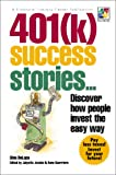 img - for 401(k) Success Stories : Discover How People Invest the Easy Way (100 Page Books) book / textbook / text book