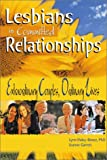 Lesbians in Committed Relationships, Lynn Haley-Banez, 1560232099